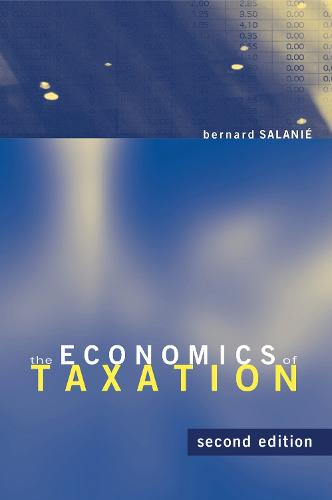 The Economics of Taxation - The MIT Press (Hardback)