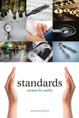 Standards: Recipes for Reality - Infrastructures (Hardback)