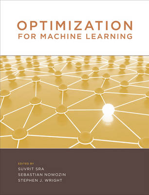 Optimization for Machine Learning - Neural Information Processing series (Hardback)