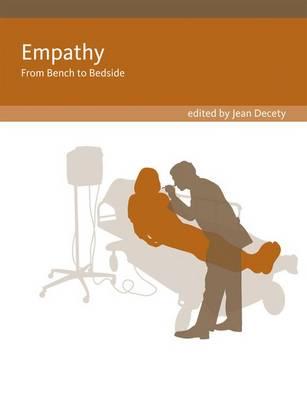 Empathy: From Bench to Bedside - Social Neuroscience (Hardback)