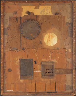 Looking for Bruce Conner - October Books (Hardback)
