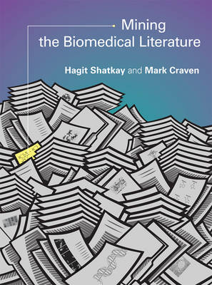 Mining the Biomedical Literature - Computational Molecular Biology (Hardback)