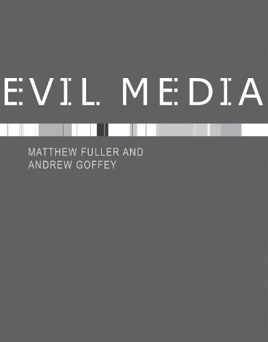 Evil Media - The MIT Press (Hardback)