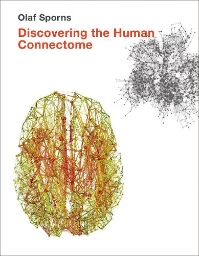 Discovering the Human Connectome - The MIT Press (Hardback)