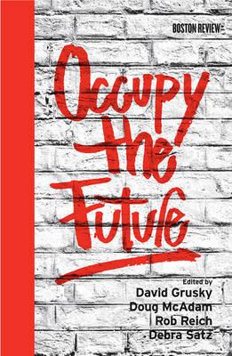 Occupy the Future - Boston Review Books (Hardback)