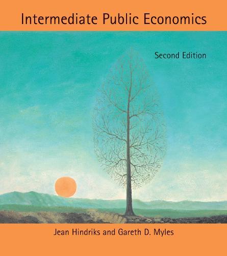 Intermediate Public Economics - The MIT Press (Hardback)