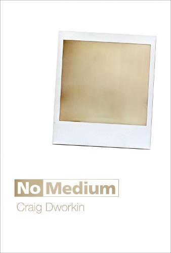 No Medium - The MIT Press (Hardback)