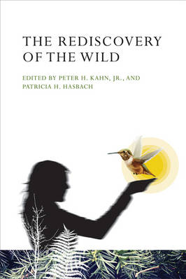 The Rediscovery of the Wild - The MIT Press (Hardback)