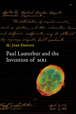 Paul Lauterbur and the Invention of MRI - The MIT Press (Hardback)
