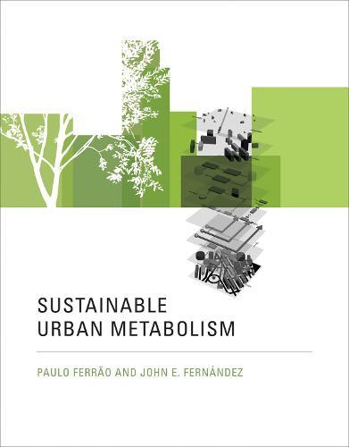 Sustainable Urban Metabolism - The MIT Press (Hardback)