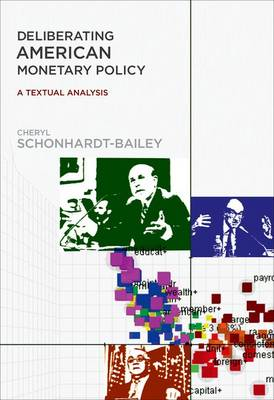 Deliberating American Monetary Policy: A Textual Analysis - The MIT Press (Hardback)