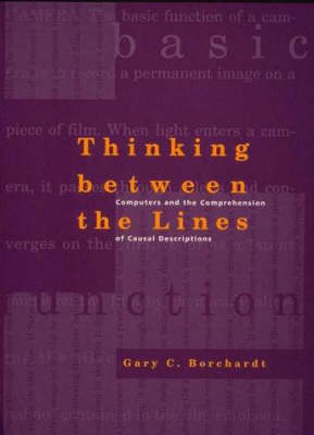 Thinking Between the Lines: Computers and the Comprehension of Casual Descriptions - Artificial Intelligence (Hardback)