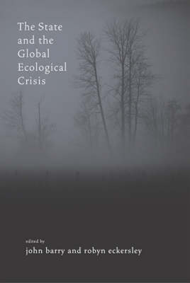 The State and the Global Ecological Crisis - MIT Press (Hardback)