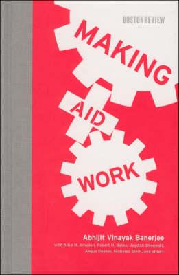 Making Aid Work - Making Aid Work (Hardback)