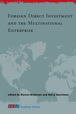 Foreign Direct Investment and the Multinational Enterprise - CESifo Seminar Series (Hardback)