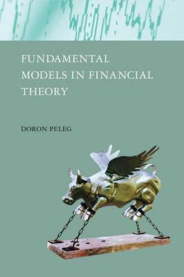 Fundamental Models in Financial Theory - The MIT Press (Hardback)