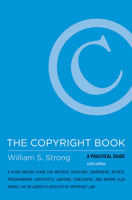 The Copyright Book: A Practical Guide - The MIT Press (Hardback)