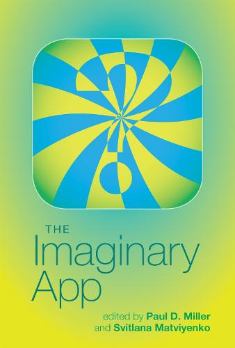 The Imaginary App - Software Studies (Hardback)