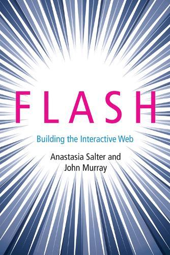Flash: Building the Interactive Web - Platform Studies (Hardback)