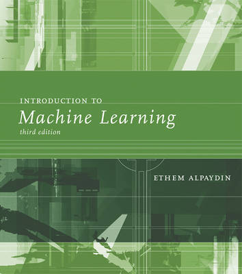 Introduction to Machine Learning (Hardback)