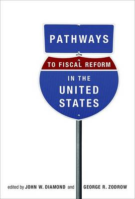 Pathways to Fiscal Reform in the United States - The MIT Press (Hardback)