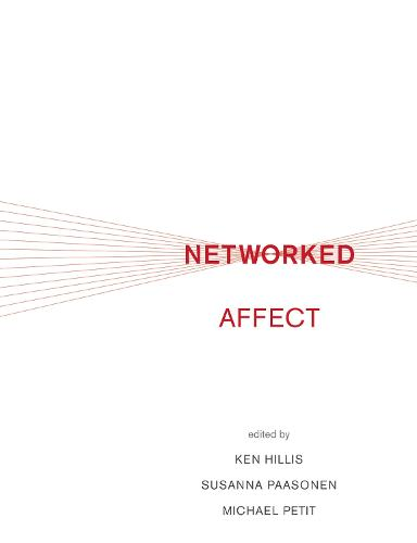 Networked Affect - The MIT Press (Hardback)