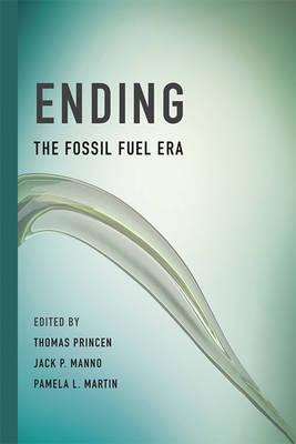 Ending the Fossil Fuel Era - The MIT Press (Hardback)