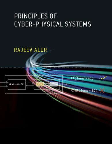 Principles of Cyber-Physical Systems - The MIT Press (Hardback)
