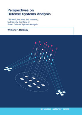 Perspectives on Defense Systems Analysis - MIT Lincoln Laboratory Series (Hardback)