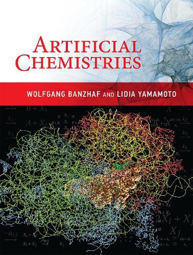 Artificial Chemistries - The MIT Press (Hardback)