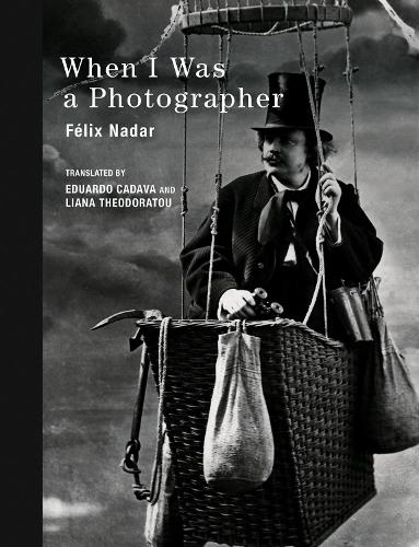 When I Was a Photographer - The MIT Press (Hardback)