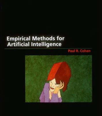 Empirical Methods for Artificial Intelligence - Empirical Methods for Artificial Intelligence (Hardback)