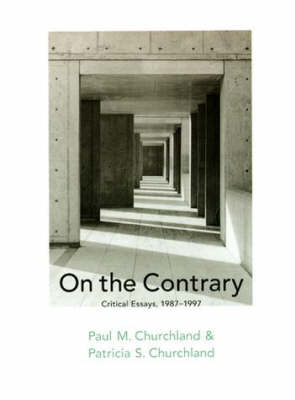 On the Contrary: Critical Essays, 1987-97 - Bradford Books (Hardback)