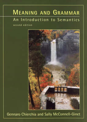 Meaning and Grammar: Introduction to Semantics (Hardback)