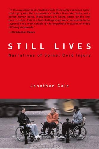 Still Lives: Narratives of Spinal Cord Injury - Bradford Books (Hardback)