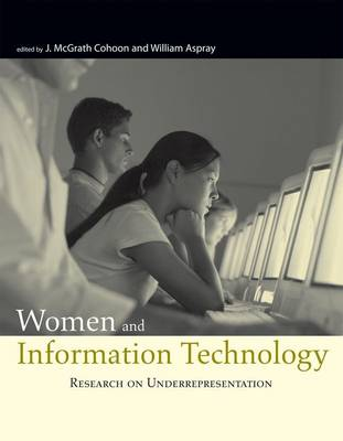 Women and Information Technology: Research on Underrepresentation - The MIT Press (Hardback)