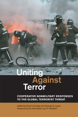 Uniting Against Terror: Cooperative Nonmilitary Responses to the Global Terrorist Threat - The MIT Press (Hardback)