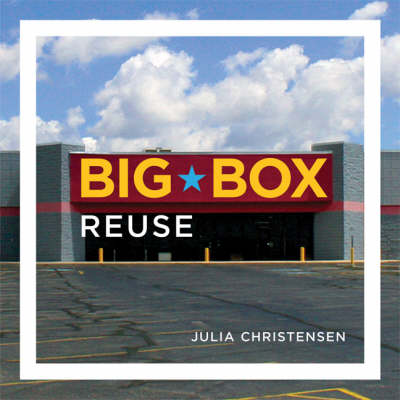 Big Box Reuse - The MIT Press (Hardback)