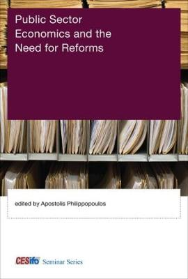 Public Sector Economics and the Need for Reforms - CESifo Seminar Series (Hardback)