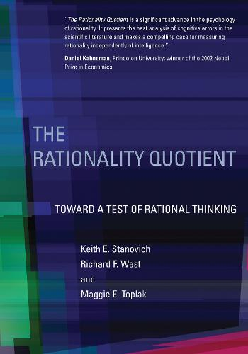 The Rationality Quotient: Toward a Test of Rational Thinking - The MIT Press (Hardback)