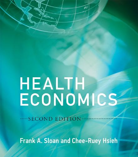 Health Economics - The MIT Press (Hardback)