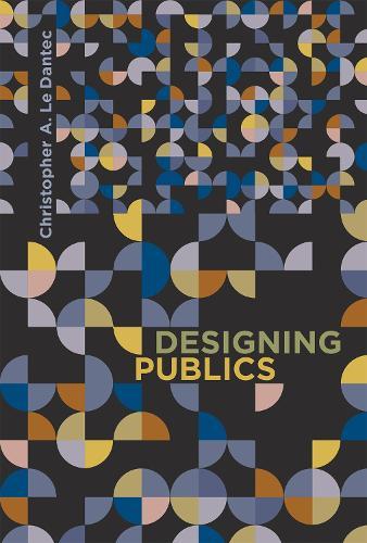 Designing Publics - Design Thinking, Design Theory (Hardback)