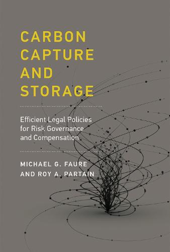 Carbon Capture and Storage: Efficient Legal Policies for Risk Governance and Compensation - The MIT Press (Hardback)