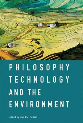 Philosophy, Technology, and the Environment - The MIT Press (Hardback)