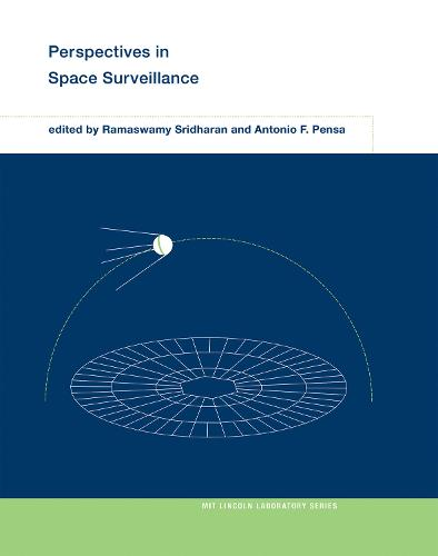 Perspectives in Space Surveillance - MIT Lincoln Laboratory Series (Hardback)