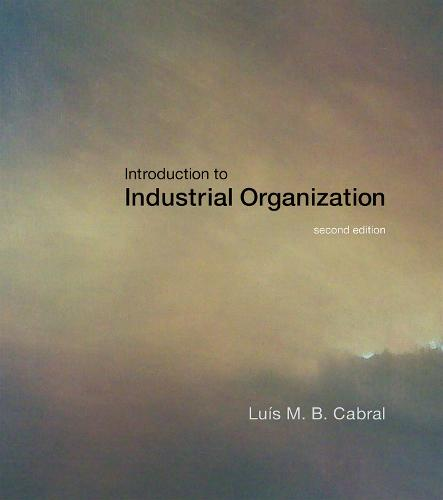 Introduction to Industrial Organization - The MIT Press (Hardback)