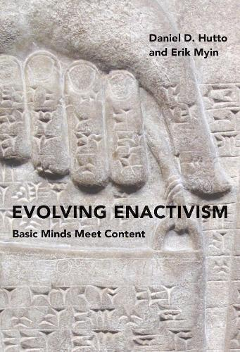Evolving Enactivism: Basic Minds Meet Content - The MIT Press (Hardback)
