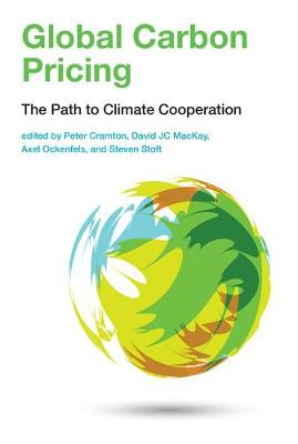 Global Carbon Pricing: The Path to Climate Cooperation - The MIT Press (Hardback)