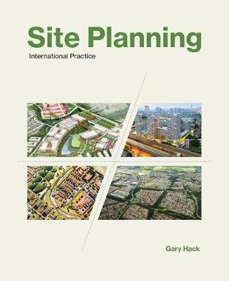 Site Planning: International Practice - The MIT Press (Hardback)