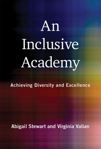 An Inclusive Academy: Achieving Diversity and Excellence - The MIT Press (Hardback)